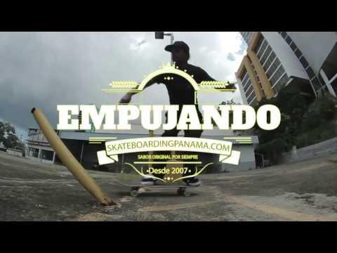 Empujando - Skateboarding Panama
