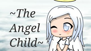 The Angel Child | A Sad Gacha Life Mini Movie ~ Love Story