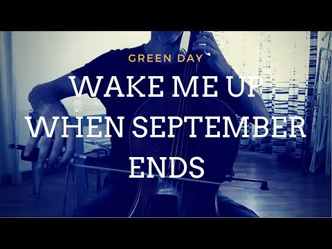 Green Day - Wake me up when September ends for cello and piano (COVER)