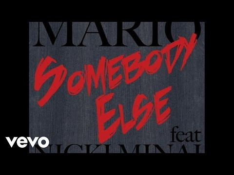 Mario feat. Nicki Minaj - Somebody Else
