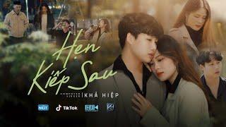 download lagu HẸN KIẾP SAU l KHẢ HIỆP l   mp3