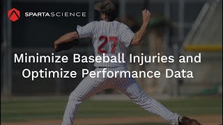 Enhance Performance and Readiness for Baseball with Sparta Science