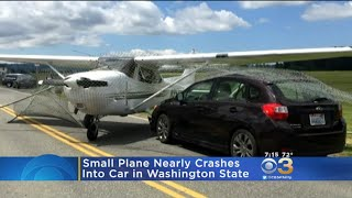 Small Plane Nearly Crashes into Car In Washington State