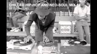 CHILLED HIP HOP AND NEO SOUL MIX #8