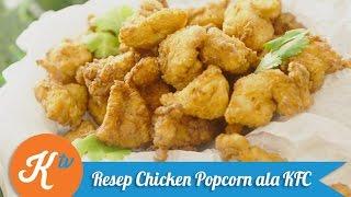 Resep Chicken Popcorn ala KFC   YUDA BUSTARA