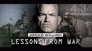 JOCKO WILLINK: LESSONS FROM WAR - NEW DOCUMENTARY FILM - RELEASE DATE: FEBRUARY 10 2019