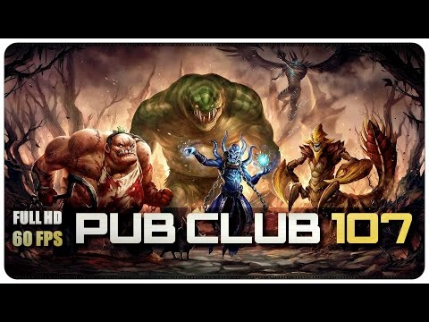 DOTA 2  Pub Club  EP107