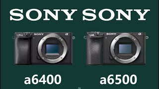 Sony Alpha a6400 vs Sony Alpha a6500