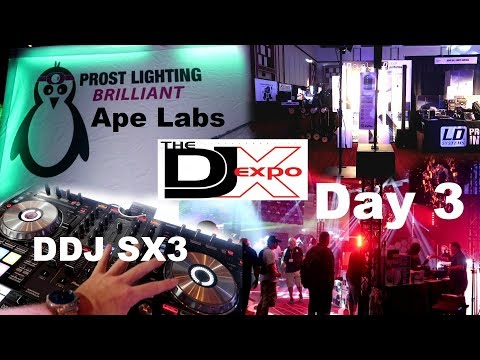DJ Expo Day 3 | Pioneer DDJ Sx3 | LD Systems curv 500 ts | Prost + Ape Labs Lighting | CSNL