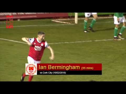 Goal: Ian Bermingham (vs Cork City 16/02/2018)