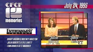 1995-07-24 - Entertainment Tonight (ET) with John Tesh & Julie Moran