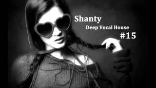 Shanty - Deep Vocal House #15
