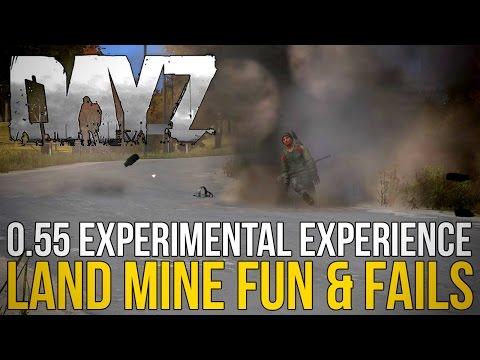 #DayZ ~ 0.55 Experimental Experience ~ Land Mine Fun & Fails