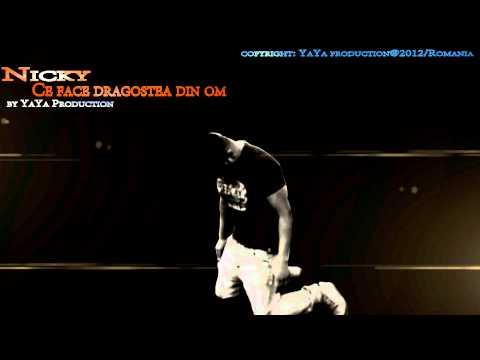 Sonerie telefon » Nicky YaYa – Ce face dragostea din om (PROMO 2012)
