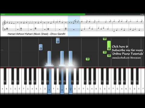 ♫ Hamari Adhuri Kahani (Arijit Singh)    Piano Tutorial + Sheet Music + MIDI -- EASY To ADVANCED