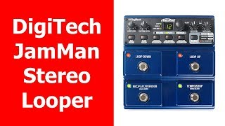 DigiTech JamMan Stereo Looper Review en Español