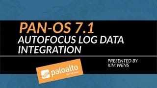 PAN-OS 7.1 Tutorial: AutoFocus Log Data Integration