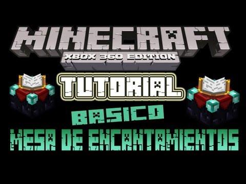 MineCraft Xbox360 Tutorial Basico Mesa De Encantamientos