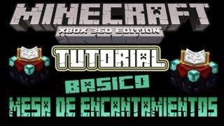 MineCraft Xbox360 - Tutorial Basico Mesa De Encantamientos