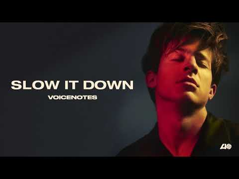 Charlie Puth - Slow It Down