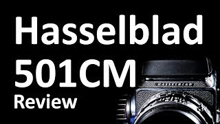 Hasselblad 501CM Review and Photos
