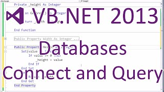 VB.NET 2013: Databases - Connecting, Retrieving and Inserting Data (Part 2/5)