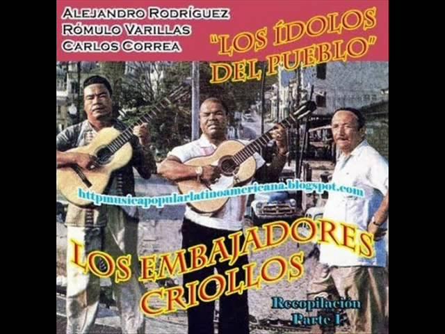 Los Embajadores Criollos - Tenías que pagar