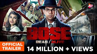 BOSE: DEAD/ALIVE   Official Trailer   Streaming NOW on ALTBalaji   Install the App