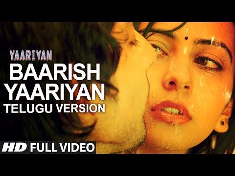 Baarish Song Telugu Version (Aman Trikha) | Yaariyan Movie | Himansh Kohli, Rakul Preet