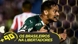 VITÓRIA DO PALMEIRAS E OS OUTROS BRASILEIROS NA LIBERTADORES | #MAIS90 AO VIVO