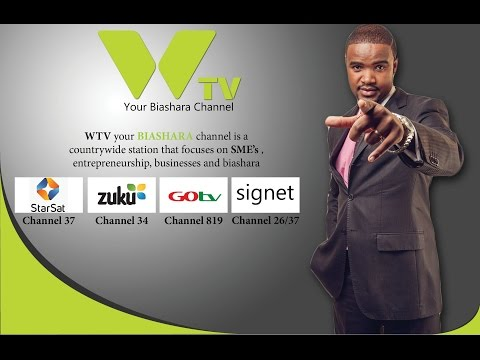 WTV: A MEDIA THAT GOES TO THE PEOPLE; YOUR BIASHARA CHANNEL.