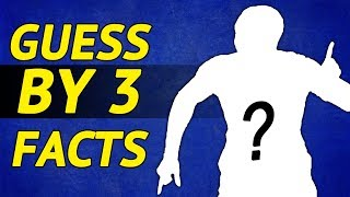 We Tell You Three Facts – You Guess the Footballer | Advanced Football Quiz