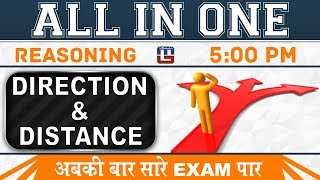 Direction & Distance | All In One Class | Reasoning | All Competitive Exams | 5:00 PM