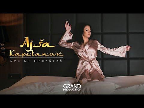 Ajša Kapetanović - Sve mi opraštaš - (Official Video 2019)
