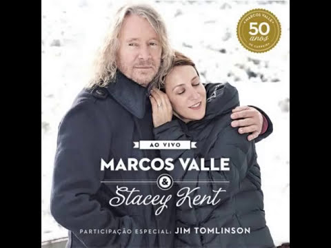 Marcos Valle & Stacey Kent  -  The Crickets (Os Grilos)