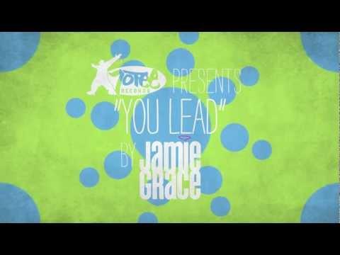 Jamie Grace - You Lead