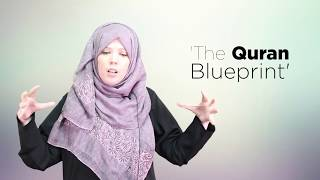 THE QURAN BLUEPRINT- 4 steps to transform your Quran relationship