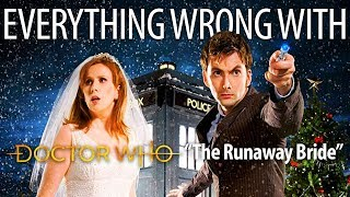 "Everything Wrong With Doctor Who ""The Runaway Bride"""
