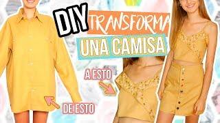 DIY - Cómo transformar una camisa en un conjunto de dos piezas / FÁCIL, RÁPIDO Y BARATO!