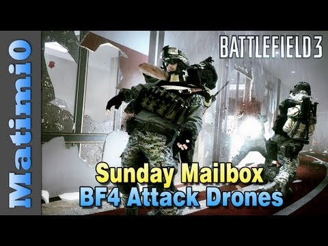 BF4 Larger Servers & Attack Drones - Sunday Mailbox (Battlefield 3 Gameplay/Commentary)