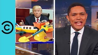 Trump Only Wanted To Play Being A President - The Daily Show | Comedy Central