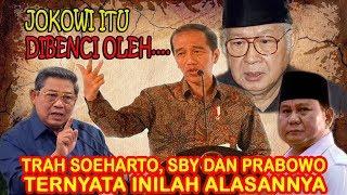 INI ALASAN Jokowi Tidak di Sukai Oleh Trah Soeharto, SBY dan Prabowo