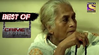 Best Of Crime Patrol - Merciless - Full Episode