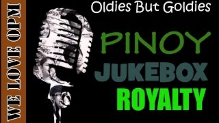 Download Lagu Pinoy Jukebox Royalty [We LOVE OPM] Gratis STAFABAND