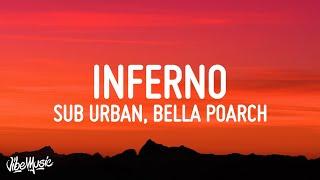 Download lagu Sub Urban & Bella Poarch - INFERNO (Lyrics)