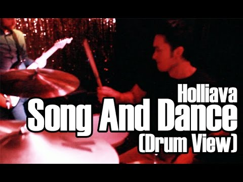 HOLLIAVA - Song And Dance (Drum View)