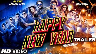 Exclusive: Happy New Year Official Trailer | Shahrukh Khan | Deepika Padukone