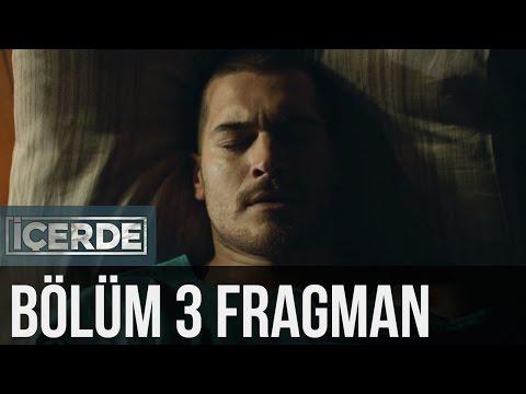 İçerde 3. Bölüm Fragman