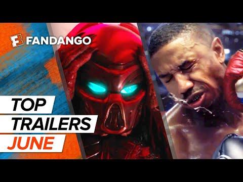 Top New Trailers - June 2018