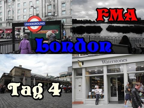 [FMA London] #4 Covent Garden, Waterstones und Hyde Park